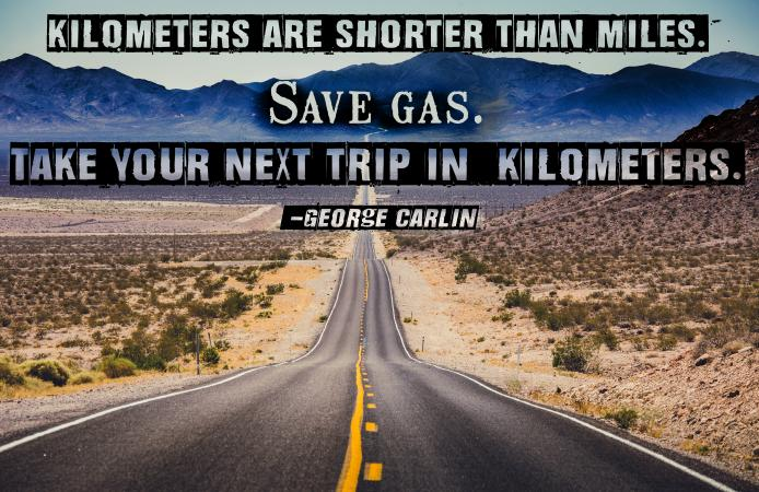 George Carlin quote on open road