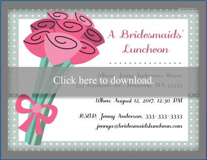 Click to customize and print the bouquet invitation.