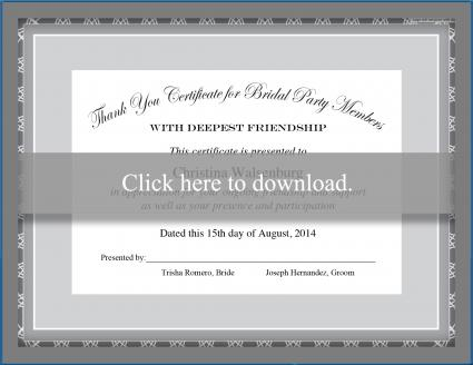 Click to print the bridal party certificate.